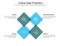 Critical Data Protection Ppt Powerpoint Presentation Show Graphics Template Cpb