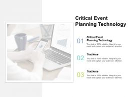 Critical Event Planning Technology Ppt Powerpoint Presentation Layouts Cpb