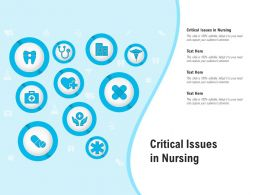 Critical Issues In Nursing Ppt Powerpoint Presentation Icon Mockup