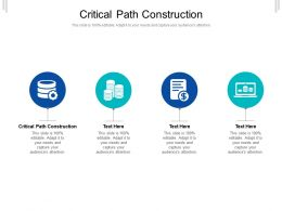 Critical Path Construction Ppt Powerpoint Presentation Icon Files Cpb
