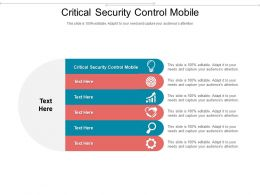 Critical Security Control Mobile Ppt Powerpoint Presentation Layouts Deck Cpb