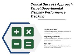 Critical Success Approach Target Departmental Visibility Performance Tracking