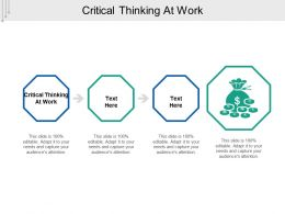 Critical Thinking At Work Ppt Powerpoint Presentation Ideas Professional Cpb
