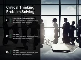 Critical Thinking Problem Solving Ppt Powerpoint Presentation Summary Show Cpb