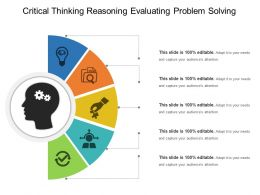 Critical Thinking Reasoning Evaluating Problem Solving