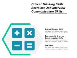 Critical Thinking Skills Exercises Job Interview Communication Skills Cpb
