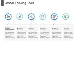 Critical Thinking Tools Ppt Powerpoint Presentation File Guide Cpb
