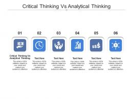 Critical Thinking Vs Analytical Thinking Ppt Powerpoint Presentation Slides Graphic Tips Cpb