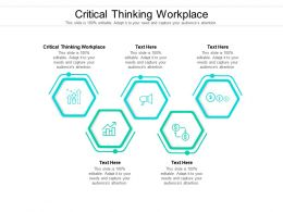 Critical Thinking Workplace Ppt Powerpoint Presentation Outline Vector Cpb