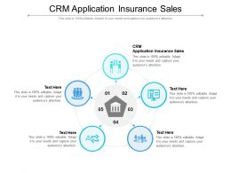 CRM Application Insurance Sales Ppt Powerpoint Presentation File Picture Cpb