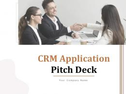 CRM Application Pitch Deck Ppt Template