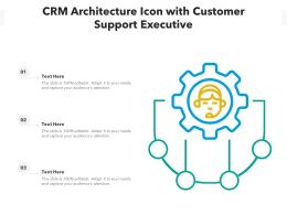 CRM Architecture Icon With Customer Support Executive