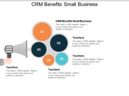 CRM Benefits Small Business Ppt Powerpoint Presentation Pictures Outfit Cpb
