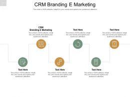 CRM Branding E Marketing Ppt Powerpoint Presentation Icon Infographics Cpb