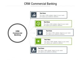 CRM Commercial Banking Ppt Powerpoint Presentation Infographic Template Smartart Cpb