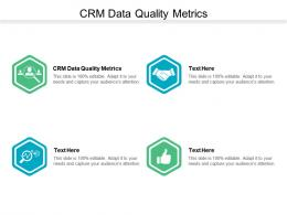 CRM Data Quality Metricscpb Ppt Powerpoint Presentation Inspiration Objects Cpb