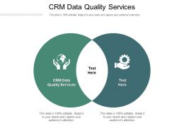 CRM Data Quality Services Ppt Powerpoint Presentation Portfolio Slideshow Cpb
