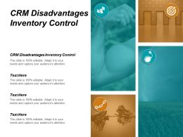 CRM Disadvantages Inventory Control Ppt Powerpoint Presentation Inspiration Icons Cpb