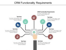 CRM Functionality Requirements Ppt Powerpoint Presentation Styles Samples Cpb