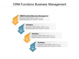 CRM Functions Business Management Ppt Powerpoint Presentation Pictures Cpb