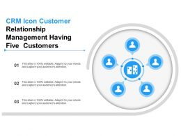 Crm Icon Customer Relationship Management Having Five Customers