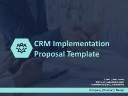 CRM Implementation Proposal Template Powerpoint Presentation Slides