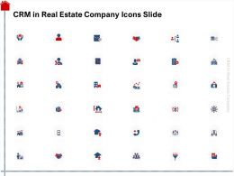 CRM In Real Estate Company Icons Slide Ppt Powerpoint Presentation Slides Graphics