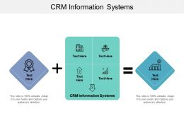 CRM Information Systems Ppt Powerpoint Presentation Ideas Backgrounds Cpb