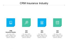 CRM Insurance Industry Ppt Powerpoint Presentation Slides Download Cpb