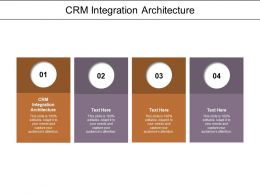 CRM Integration Architecture Ppt Powerpoint Presentation Styles Design Templates Cpb