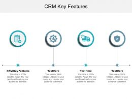 CRM Key Features Ppt Powerpoint Presentation Pictures Infographics Cpb