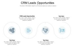 CRM Leads Opportunities Ppt Powerpoint Presentation Outline Designs Cpb