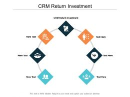 CRM Return Investment Ppt Powerpoint Presentation Shapes Cpb