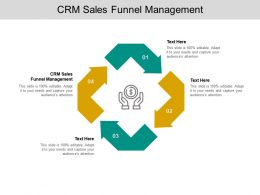CRM Sales Funnel Management Ppt Powerpoint Presentation Infographics Cpb
