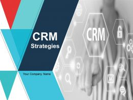 Crm Strategies Powerpoint Presentation Slides
