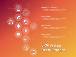 CRM System Dental Practice Ppt Powerpoint Presentation Icon Graphic Images
