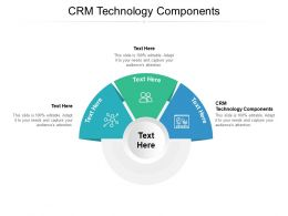 CRM Technology Components Ppt Powerpoint Presentation File Examples Cpb