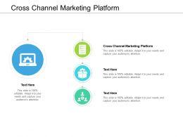 Cross Channel Marketing Platform Ppt Powerpoint Presentation Summary Cpb