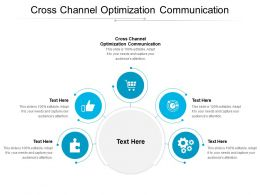 Cross Channel Optimization Communication Ppt Powerpoint Example Cpb