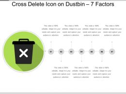 Cross Delete Icon On Dustbin 7 Factors