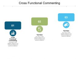 Cross Functional Commenting Ppt Powerpoint Presentation File Ideas Cpb