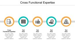 Cross Functional Expertise Ppt Powerpoint Presentation Show Example Cpb