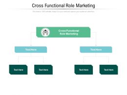 Cross Functional Role Marketing Ppt Powerpoint Presentation Model Elements Cpb
