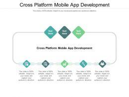 Cross Platform Mobile App Development Ppt Powerpoint Presentation Styles Slide Cpb