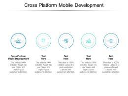 Cross Platform Mobile Development Ppt Powerpoint Presentation Diagrams Cpb