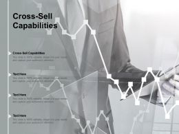 Cross Sell Capabilities Ppt Powerpoint Presentation Styles Professional Cpb