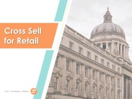 Cross Sell For Retail Powerpoint Presentation Slides