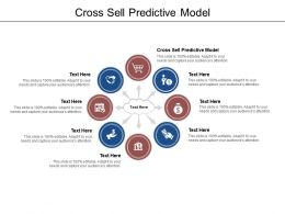 Cross Sell Predictive Model Ppt Powerpoint Presentation Gallery Deck Cpb