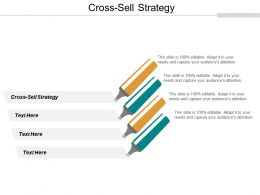 Cross Sell Strategy Ppt Powerpoint Presentation Pictures Layouts Cpb