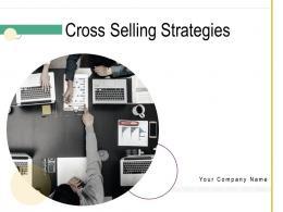 Cross Selling Strategies Powerpoint Presentation Slides